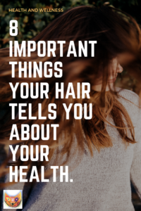 Check out some surprising tips you hair can tell you about your physical and mental health. You will be amazed! Save the pin!